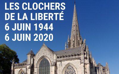Opération «Les clochers de la liberté» commémorer le Dday autrement