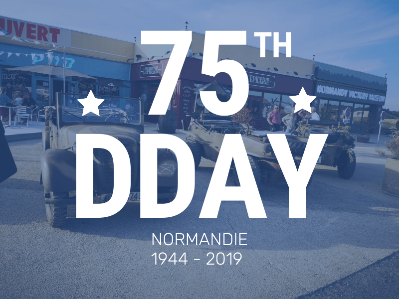 DDAY 75th CARENTAN NORMANDY 2019