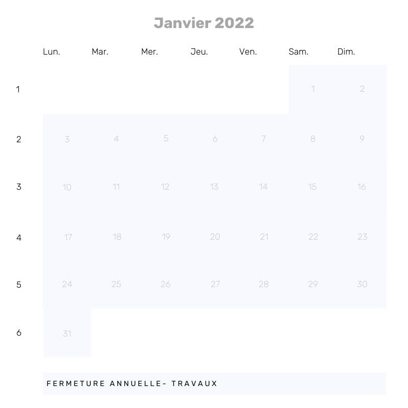 Janvier 22 - Fermeture annuelle et travaux
